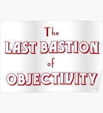 Letzte Bastion der Objektivität Poster