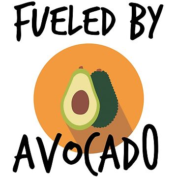 Fueled By Avocado Vegan Avocado by Nelis