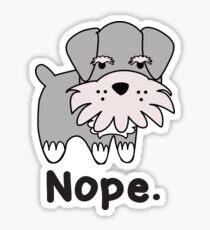 Nope - My Pup Monroe Sticker