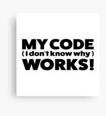 My code works Canvas Print