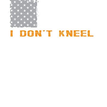 I Don't Kneel American Flag Graphic T-shirt by benrey1293