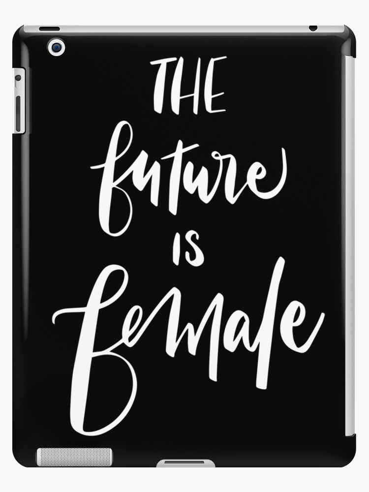 The Future is Female - white lettering on strong black background by lifeidesign