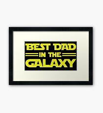 Best Dad In The Galaxy Framed Print