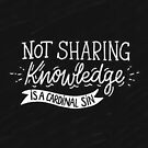 Not Sharing Knowledge is a Cardinal Sin - Calligraphic hand writing by Miruna Illustration