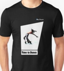 time to dance Unisex T-Shirt