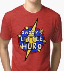 Daddy's Cute Little SuperHero Geek Tri-blend T-Shirt