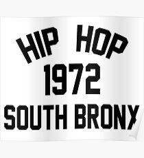 Hip Hop 1972 South Bronx Poster
