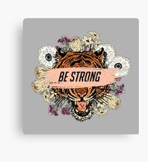 Tiger head with roses. Be strong slogan Canvas Print