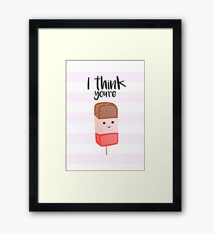 You're FAB Framed Print