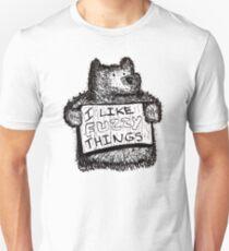 I Like Fuzzy Things Unisex T-Shirt