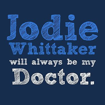 Jodie Whittaker will always be my Doctor by inkandstardust
