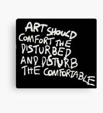 Are you disrtubed or comfortable? Canvas Print