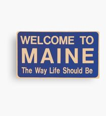Welcome to Maine Canvas Print