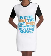 Pink Floyd - we're just two lost souls swimming in a fish bowl Graphic T-Shirt Dress