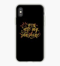 You Are My Sunshine Inspirational Design iPhone Case