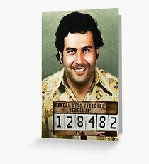PABLO ESCOBAR 1 Greeting Card