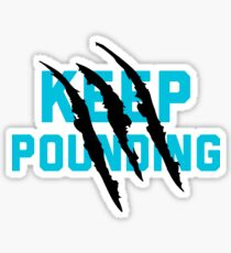 Keep Pounding - Carolina Panther Sticker
