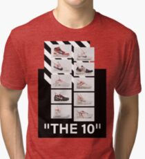 """The 10:"" Off-White - T-Shirts and Stuff Tri-blend T-Shirt"