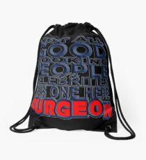 Good Looking Surgeon Drawstring Bag