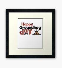 Happy Groundhog day gift Framed Print