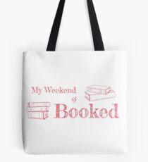 Mein Wochenende ist gebucht (Pink) Tote Bag