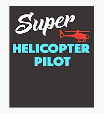 Super Helicopter Pilot Photographic Print