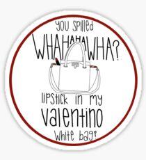 310215ad58e6 WHAHHAHAWAHHA lipstick in my valentino white bag  (vine) Sticker