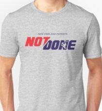Not Done Patriots T-Shirt Unisex T-Shirt