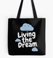 Living The Dream Tote Bag