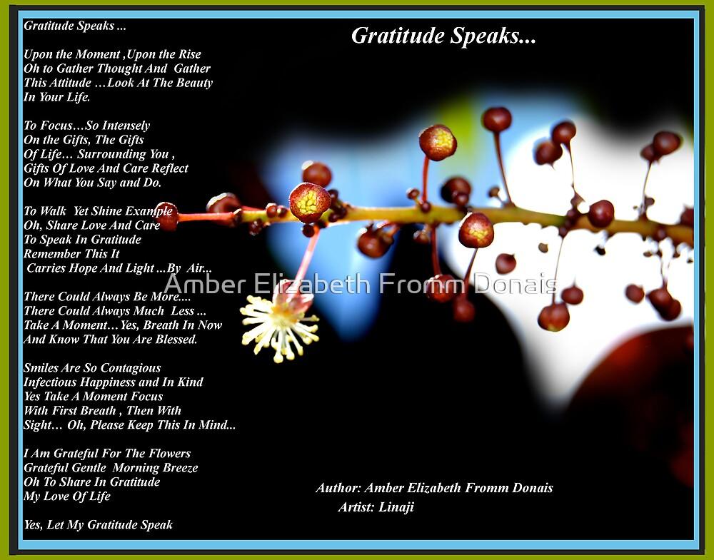 Gratitude Speaks... by Amber Elizabeth Fromm Donais