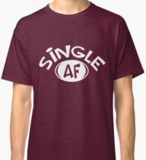 Single AF  Classic T-Shirt