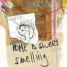 Home is Sweet Smelling by karlymichelle