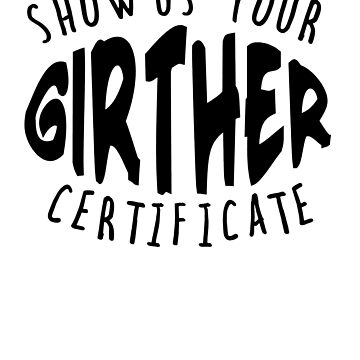 GIRTHER CERTIFICATE by Greenbaby