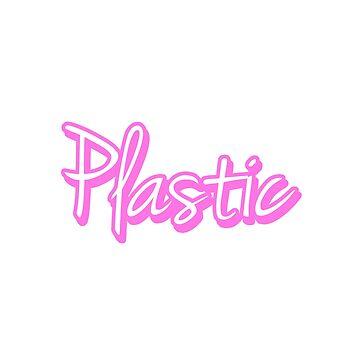 Plastic by mypparadise