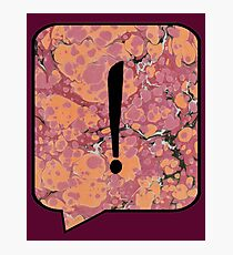 Exclamation Point Callout Bubble Photographic Print