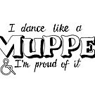 Dance Like A Muppet Handlettering by madebymarzipan