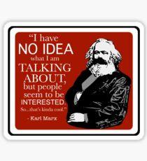 Karl Marx - No Idea... Sticker