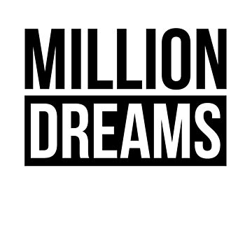 A MILLION DREAMS INSPIRATION MOTIVATION ENCOURAGEMENT by scorpiopegasus