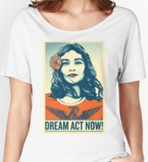 Women's March Dream Act Now! Women's Relaxed Fit T-Shirt