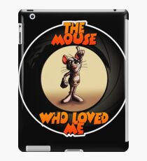 The Mouse Who Loved Me iPad Case/Skin