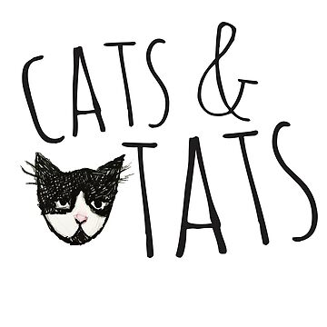 Cats and Tats Cat and Tattoos Lovers  by Boogiemonst