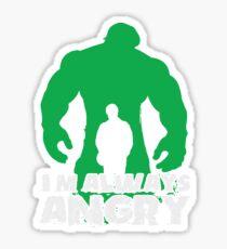 I'm Always Angry! Sticker