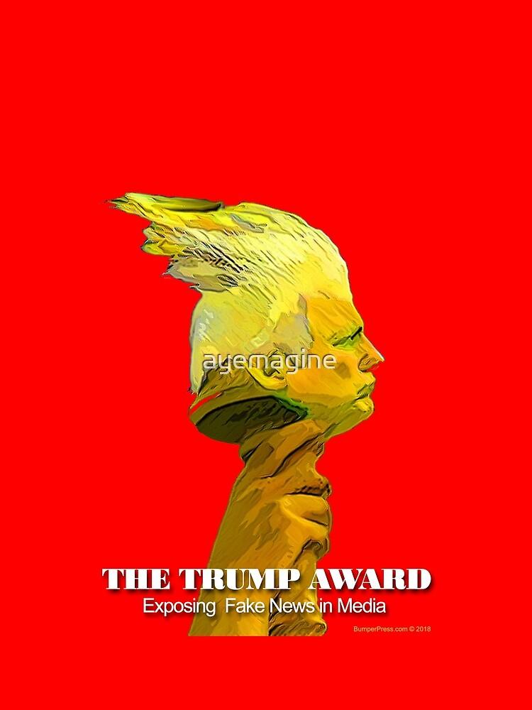 The Trump Award by ayemagine