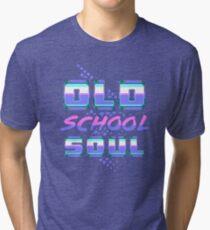 Old School Soul Tri-blend T-Shirt