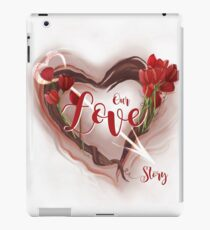 Our Love Story iPad Case/Skin