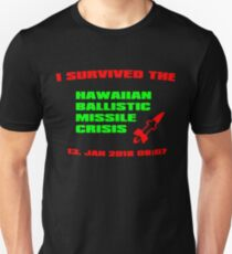 I Survived The Hawaiian Missile Crisis  Unisex T-Shirt