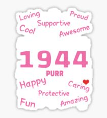 Made In 1944 Aged To Purrfection - Birthday Shirt For Cat Lovers Sticker