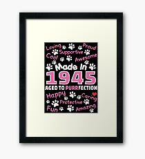 Made In 1945 Aged To Purrfection - Birthday Shirt For Cat Lovers Framed Print