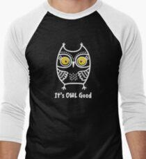 It's Owl Good - Funny Owl Shirt - It's All Good Men's Baseball ¾ T-Shirt