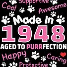Made In 1948 Aged To Purrfection - Birthday Shirt For Cat Lovers by wantneedlove